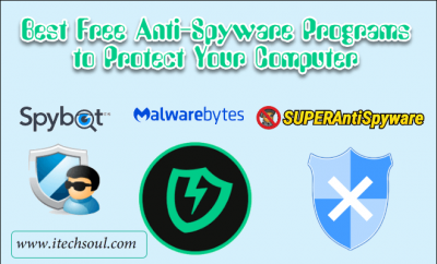Best Free Anti-Spyware Programs