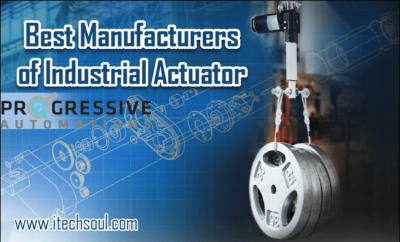 Best Manufacturers of Industrial Actuator