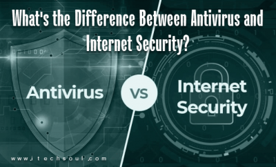 Difference Between Antivirus and Internet Security