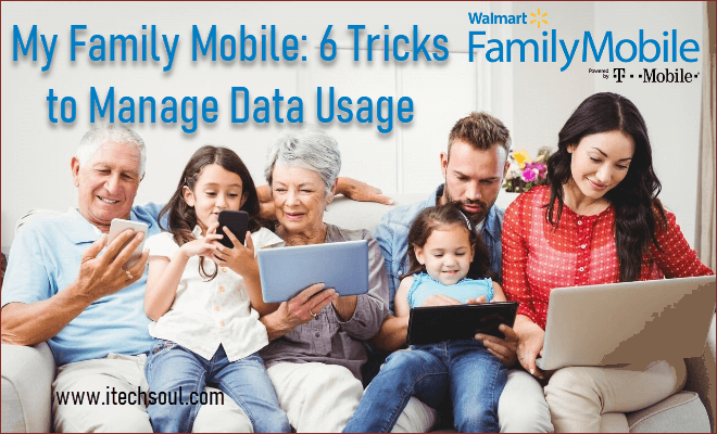 My Family Mobile: 6 Tricks to Manage Data Usage