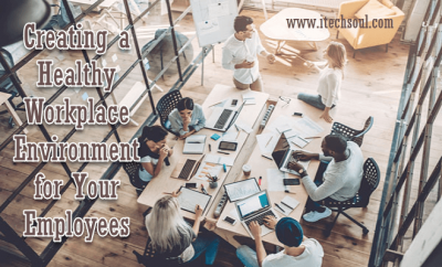 Environment for Your Employees