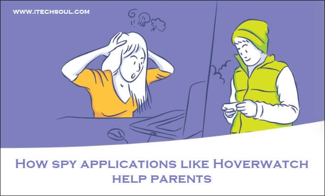 How spy applications like Hoverwatch help parents