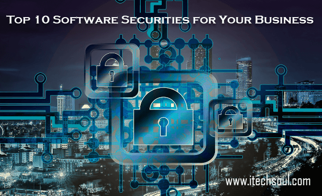 Top 10 Software Securities for Your Business