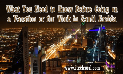 Vacation or for Work in Saudi Arabia