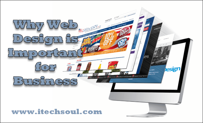 Why Web Design Is Important For Business Itechsoul