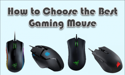 How to Choose the Best Gaming Mouse