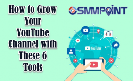 Grow Your YouTube Channel with These 6 Tools