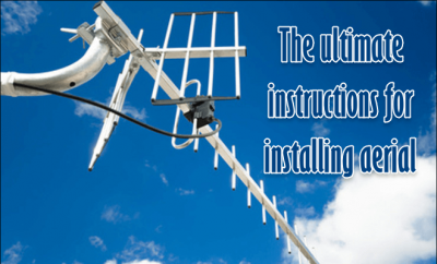instructions for installing aerial