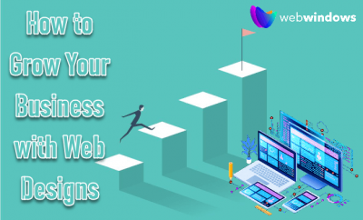 Grow Your Business with Web Designs-