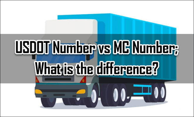 USDOT Number vs MC Number; What is the difference?